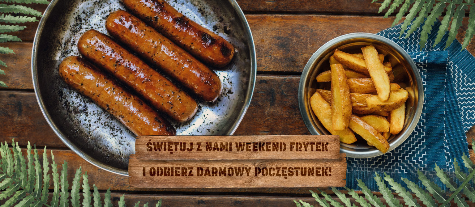 Weekend frytek